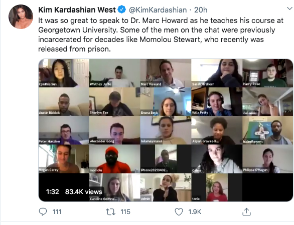 "Screenshot of Tweet by Kim Kardashian West showing students and formerly incarcerated individuals reading ""It was so great to speak to Dr. Marc Howard as he teaches his course at Georgetown University. Some of the men on the chat were previously incarcerated for decades like Momolou Stewart, who recently was released from prison."" in a virtual class with Marc Howard."